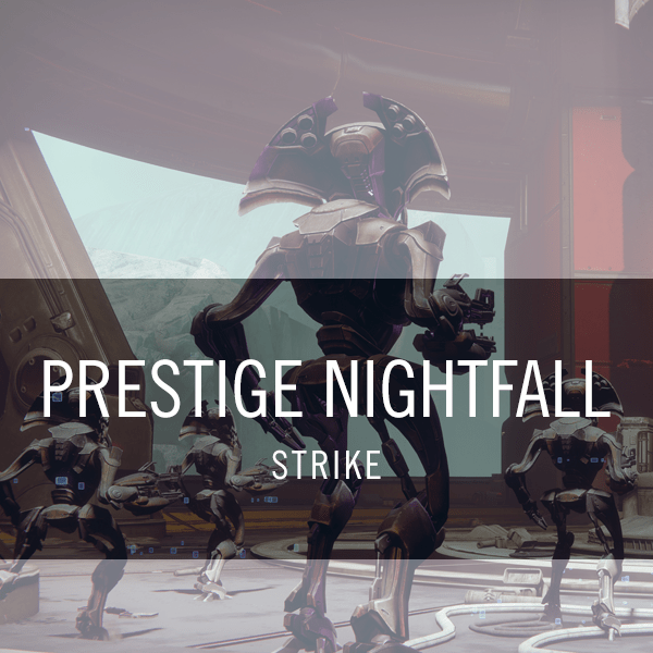 Prestige Nightfall Strike