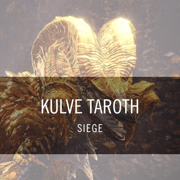 Kulve Taroth Siege