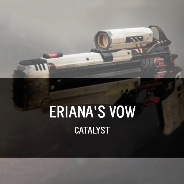Eriana's Vow Catalyst