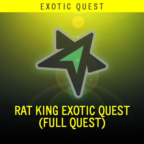 Rat King Exotic Quest