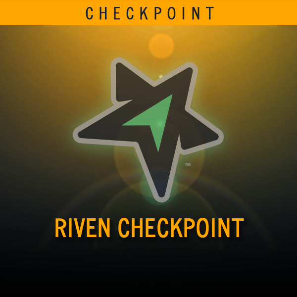 Riven Checkpoint